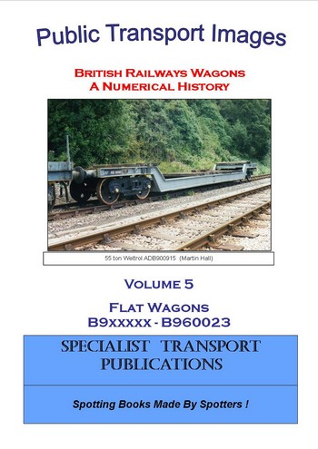 Cover of British Railways Wagons - a Numerical History - Flat Wagons B9xxxxx
